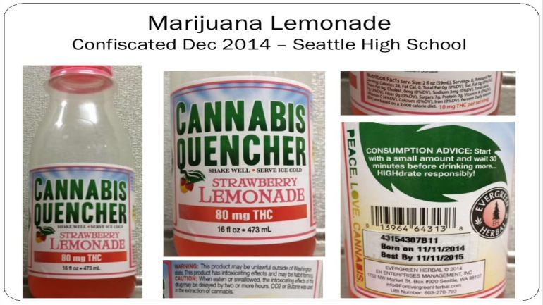 Lemonade with 80 mg of THC which brings the high of marijuana has been confiscated in Seattle schools.
