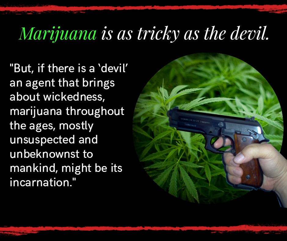 marijuanaisthedevil