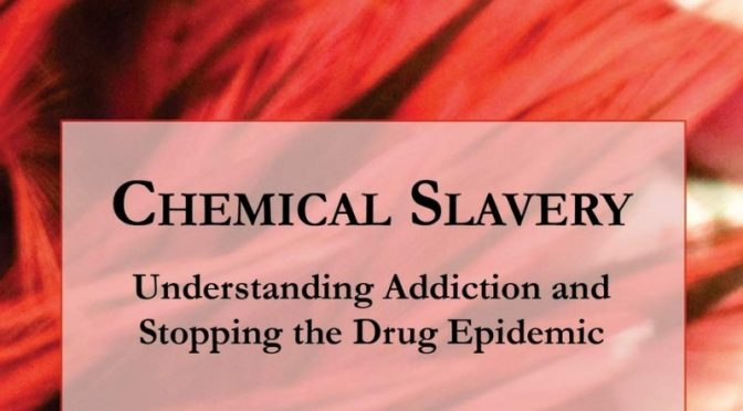 New Book Chemical Slavery Addresses the Addiction Crisis